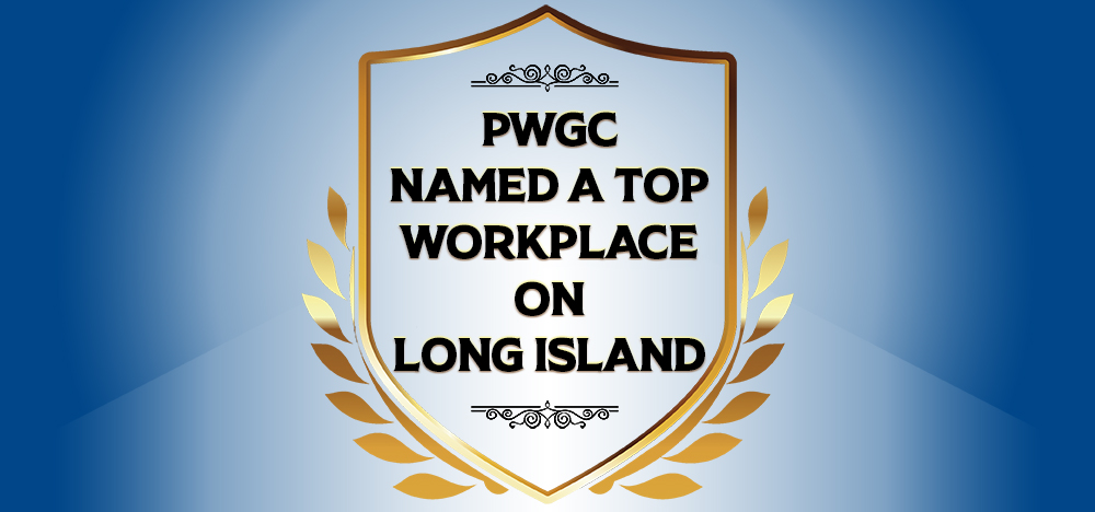 PWGC: A TOP WORKPLACE ON LONG ISLAND