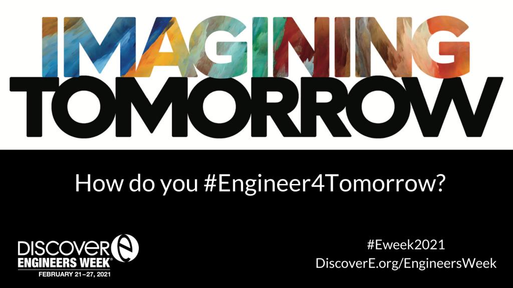 EWeek 2021 Theme - Imagining Tomorrow