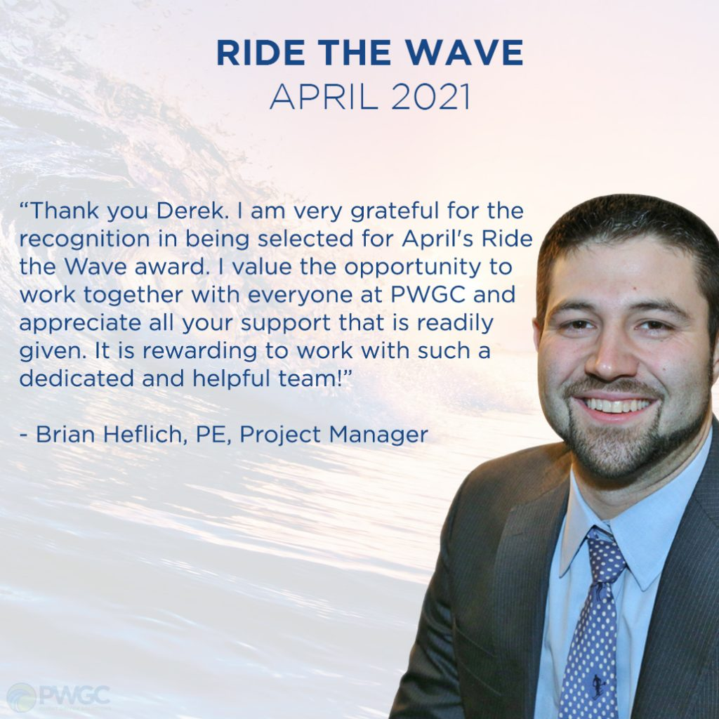 Ride the Wave - April 2021 - Brian Heflich, PE, Project Manager