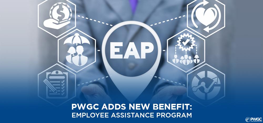 PWGC Adds new company benefit; Employee Assistance Program