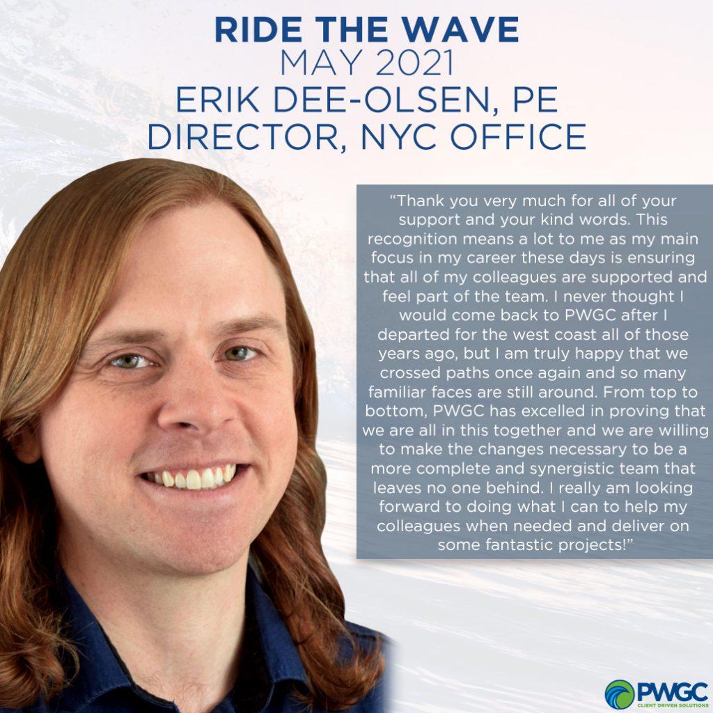 Ride the Wave Award May 2021 Recipient - Erik Dee-Olsen, PE, Director, NYC Office