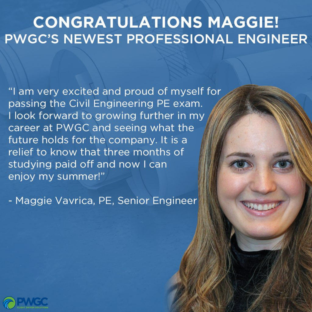 Congratulations to Maggie Vavrica for passing her New York State Professional Engineering Exam