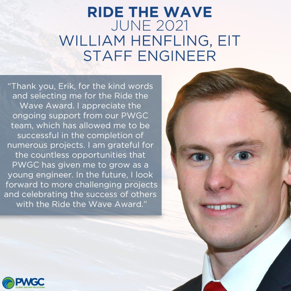 Ride the Wave Award - June 2021 Recipient - William Henlfing, EIT, Staff Engineer