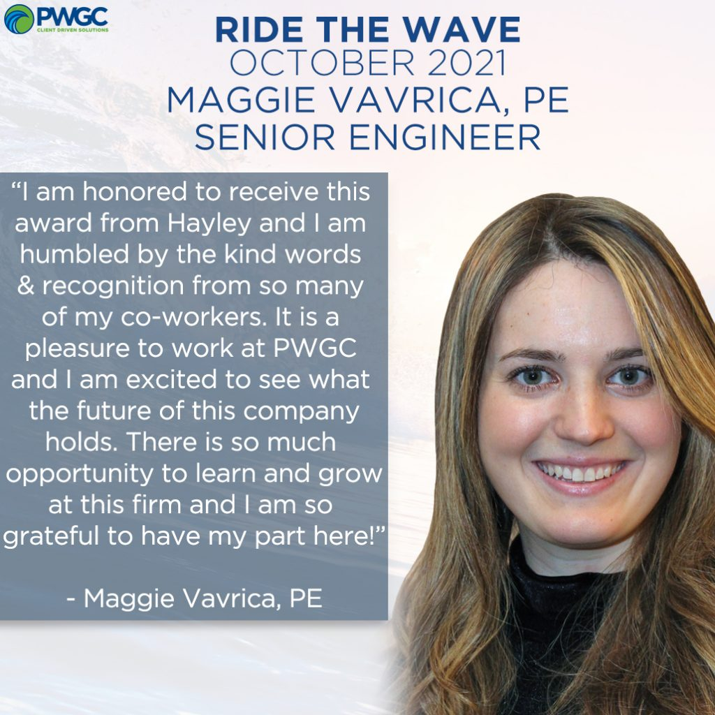 Ride the Wave Award - October 2021 - Maggie Vavrica, PE